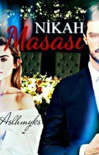NİKÂH MASASI by Aslhnyks