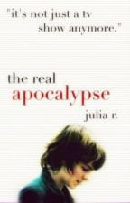 The Real Apocalypse ★ Chandler Riggs/The Walking Dead [Book I] by TWDandme