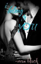I Belong To You by Evan_Black_