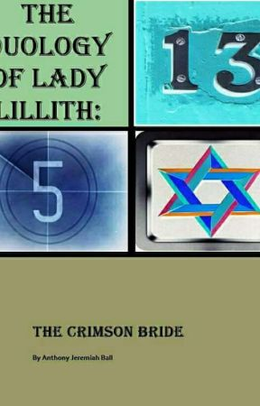 the duology of lady lillith the crimson bride chapter 13 wattpad