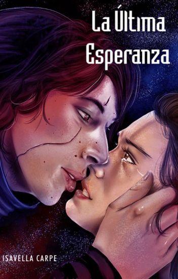 La última esperanza (Reylo) de Laura Barcali