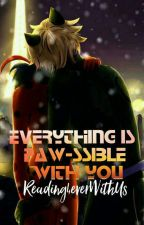 Everything is paw-ssible with you by Reading4everWithUs