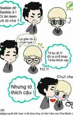 Đọc truyện Em Sẽ Là Của Anh ( ChanBaek, HunHan,KaiSoo)