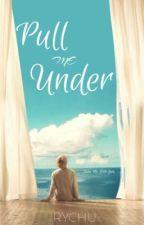 pull me under•myg+pjm ✔️ by ry-chu