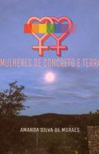 MULHERES DE CONCRETO E TERRA by sussabro