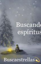 Buscando espíritus  by Buscaestrellas