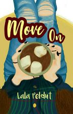 Move On by lalapeldut