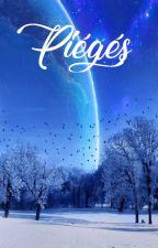Piégés by Clyriss