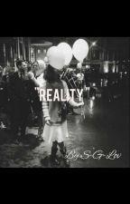 Reality.  by S-G-Lov
