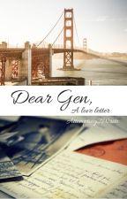 Dear Gen: A love letter by Attempting2Write