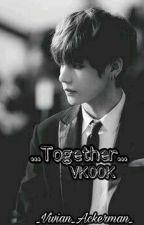 ...Together... //VKOOK// by _Vivian_Ackerman_