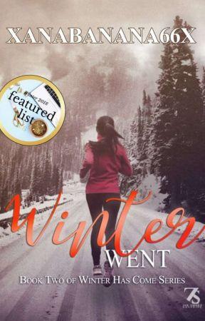 Winter Went   #2 Winter Series by xanabanana66x