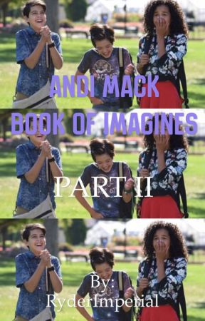 Andi Mack Imagines PART II by RyderImperial