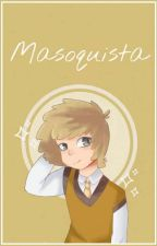 ||『 Masoquista 』|| #GOLDDY #FNAFHS by Tenderwp