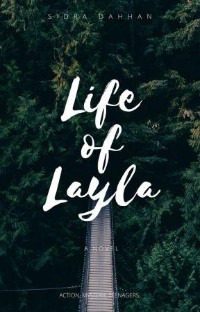 Life of Layla by Sidoora