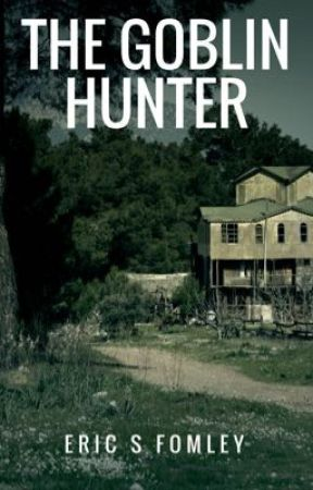 The Goblin Hunter by EricFomley