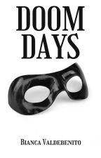 DOOM DAYS by pythonneon