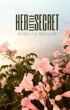 Her Little Secret by MissesW