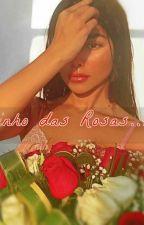 Caminho das Rosas 🌹🔫🖤 by EscritoraMaite