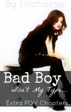 Bad Boy Isn't My Type - Extra POV chapters by Lilohorse
