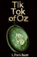 Tik-Tok of Oz by LFrankBaum