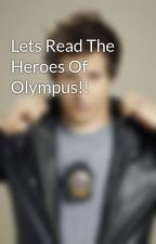 Lets Read The Heroes Of Olympus!! by SoulReaper55