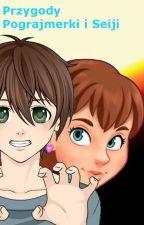 Przygody Pograjmerki i Seiji by user83960493