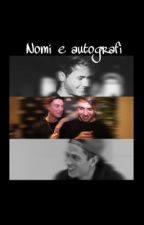 Nomi e autografi / Fenji. by AriPayne5