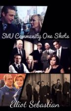 SVU Community One Shots by Elliot_Sebastian_
