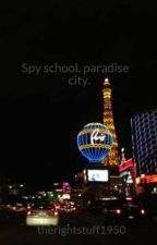 Spy school, paradise city. by therightstuff1950