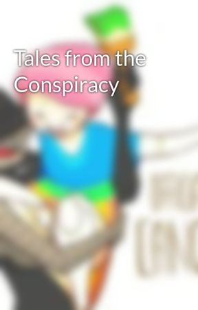 Tales from the Conspiracy by ParalianAureate