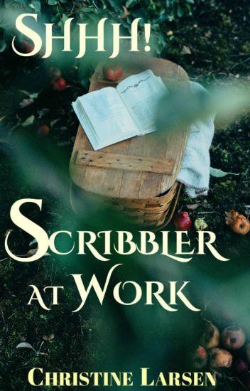 Shhh! Scribbler at Work