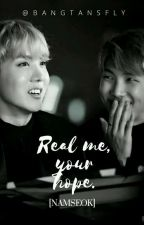 """Real Me, Your Hope"". [Namseok] by Bangtansfly"
