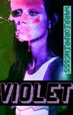 Violet by W4rri0rPrinc3ss
