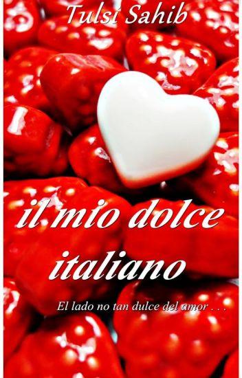 il mio dolce italiano - Próximamente en Amazon.