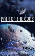 Path of the Gods by EMSkye
