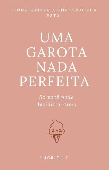 Uma Garota nada Perfeita