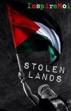 Stolen Lands: PALESTINE by InspireMoi