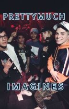 PRETTYMUCH Imagines by CaribbeanGyalPM