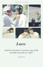 Love? (Jungkook Bottom) (GS) by TaeJung1