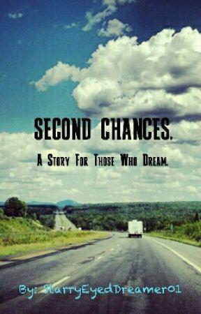 Second Chances by StarryEyedDreamer01