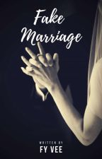 Fake Marriage by intuisiofve