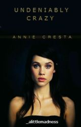 Undeniably Crazy - Annie Cresta (Hunger Games) fan fiction by _alittlemadness