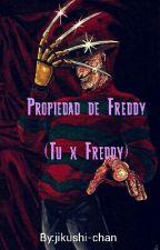 Propiedad de Freddy (Freddy Krueger x Tu) by jikushi-chan