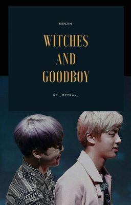 Đọc truyện |ONESHOT| witchesandgoodboys•minjin•