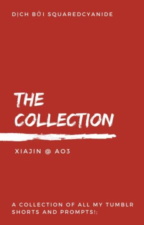 { transfic | sugakookie } the collection - xiajin by squaredcyanide