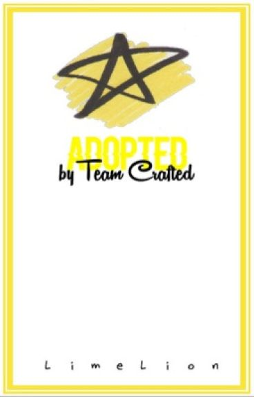 Adopted By Team Crafted //tc 1