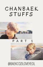 ChanBaek Stuffs PART 1 by BaekCozILoveYeol