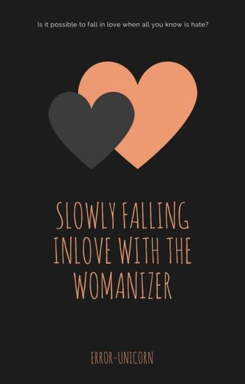 do womanizers fall in love