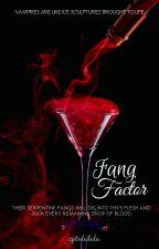 Fang Factor (Tagalog Version) by cptnleilala